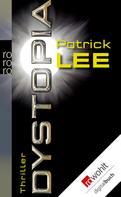 Patrick Lee: Dystopia ★★★★