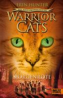 Erin Hunter: Warrior Cats - Die neue Prophezeiung. Morgenröte ★★★★★