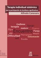 Alfredo Canevaro: Terapia individual sistémica con la participación de los familiares significativos