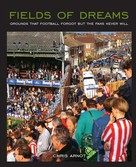 Chris Arnot: Fields of Dreams - For Tablet Devices