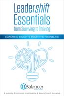 Ubalancer Solutions: Leadershift Essentials: From Surviving to Thriving