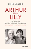 Lilly Maier: Arthur und Lilly ★★★★