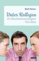 Wolf Reiser: Unter Kollegen ★★★★