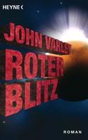 John Varley: Roter Blitz ★★★★
