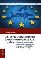 Rainer Bollmohr: Das Demokratiedefizit der EU nach dem Vertrag von Lissabon