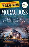 Morag Joss: Des Grabes stumme Melodie: Sara Selkirks dritter Fall ★★★★