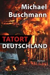 Tatort Deutschland - Roman