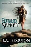 J. A. Ferguson: Dream Seeker