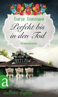 Darja Donzowa: Perfekt bis in den Tod ★★★★