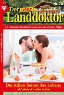 Tessa Hofreiter: Der neue Landdoktor 70 – Arztroman