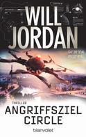 Will Jordan: Angriffsziel Circle