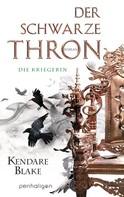 Kendare Blake: Der Schwarze Thron 3 - Die Kriegerin ★★★★