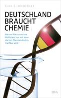 Karl-Ludwig Kley: Deutschland braucht Chemie ★