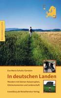 Eva M Schultz-Gerstein: In deutschen Landen ★★