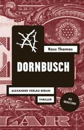 Dornbusch - Mit einem Briefwechsel zwischen Ross Thomas und Jörg Fauser