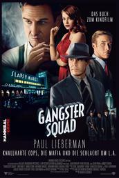 Gangster Squad - Knallharte Cops, die Mafia und die Schlacht um L. A.
