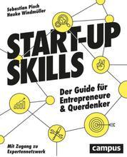 Start-up Skills - Der Guide für Entrepreneure und Querdenker