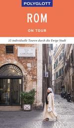 POLYGLOTT on tour Reiseführer Rom - Individuelle Touren durch die Stadt