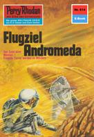 William Voltz: Perry Rhodan 614: Flugziel Andromeda ★★★★