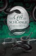 Barbara Drucker: Das Gift der Schlange