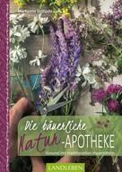 Markusine Guthjahr: Die bäuerliche Naturapotheke ★★★★