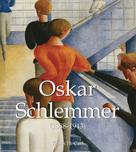 Klaus H. Carl: Oskar Schlemmer (1888-1943) ★★★★