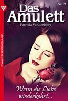 Patricia Vandenberg: Das Amulett 19 – Liebesroman ★★★★★