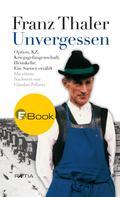 Franz Thaler: Unvergessen ★★★★