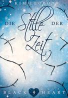 Kim Leopold: Black Heart - Band 9: Die Stille der Zeit ★★★★★