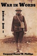 Daniel W. Phillips: War in Words