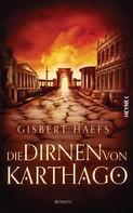 Gisbert Haefs: Die Dirnen von Karthago ★★★★
