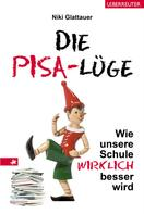 Nikolaus Glattauer: Die PISA-Lüge ★★★