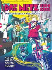 Das Netz 2014/2015 - Jahresrückblick Netzpolitik