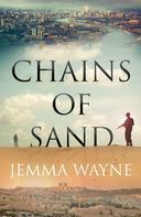 Jemma Wayne: Chains of Sand ★★★★