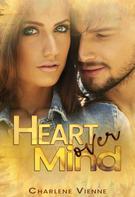 Charlene Vienne: Heart over Mind
