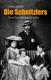 Die Schnitzlers - Eine Familiengeschichte