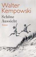 Walter Kempowski: Schöne Aussicht ★★★★