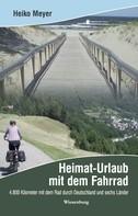 Heiko Meyer: Heimat-Urlaub mit dem Fahrrad ★★★