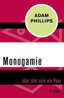 Adam Phillips: Monogamie