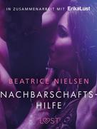 Beatrice Nielsen: Nachbarschaftshilfe - Erotische Novelle