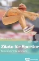 Draksal: Zitate für Sportler