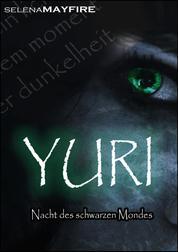 Yuri - Nacht Des Schwarzen Mondes