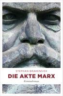 Stephan Brakensiek: Die Akte Marx ★★★