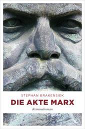 Die Akte Marx - Kriminalroman