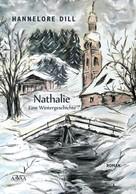 Hannelore Dill: Nathalie – Eine Wintergeschichte