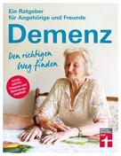 Heike Nordmann: Demenz. Den richtigen Weg finden