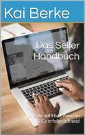 Kai Berke: Das Seller- Handbuch