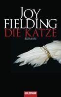 Joy Fielding: Die Katze ★★★★