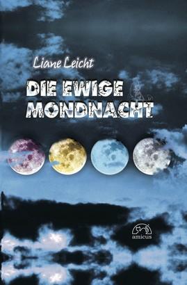 Die ewige Mondnacht