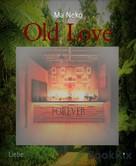 Ma Neko: Old Love ★★★★
